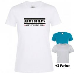 "Astamatitos T-Shirt  ""LIBERTY OR DEATH"" Women"