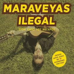 Maraveyas Ilegàl-Ston Kypo Tou Megaro